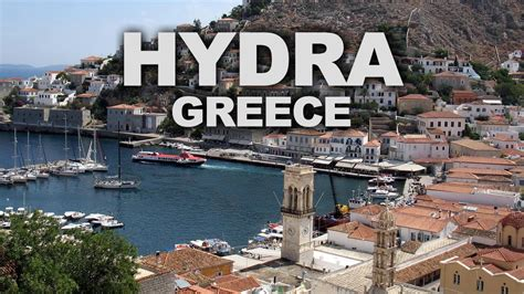Hydra A Popular Daytrip Destination From Athens Youtube