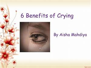 6 Benefits Of Crying