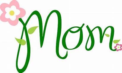 Mom Mother Font Text Flower Pixabay Vector