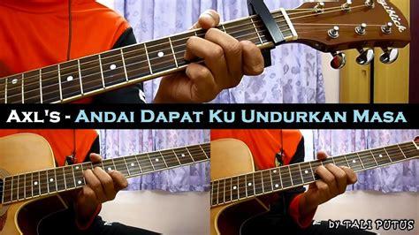 Andai Dapat Ku Undurkan Masa (instrumental/full