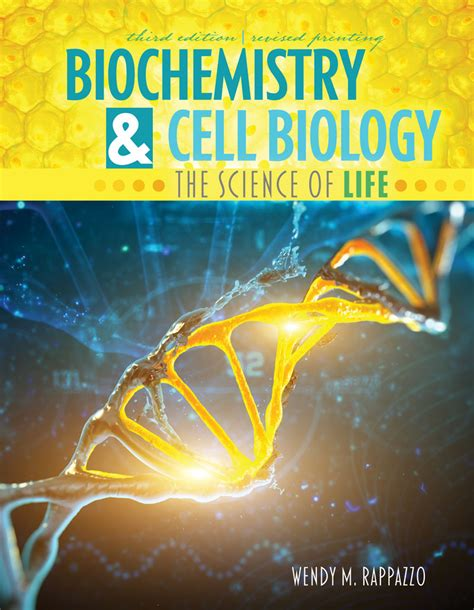 Biochemistry and Cell Biology: The Science of Life ...