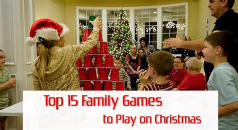 top 15 family games to play on christmas unusual gifts