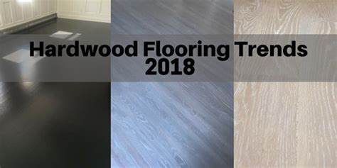 Our Favorite Flooring Trends for 2018   Earth 1st Flooring