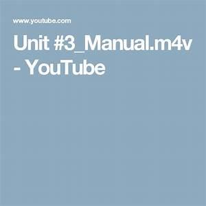 Unit  3 Manual M4v