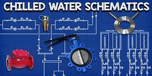 Chilled Water Schematics