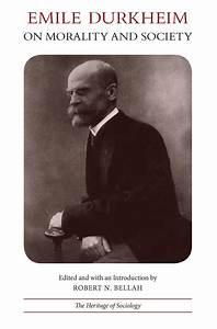 Emile Durkheim on Morality and Society (9780226173351 ...