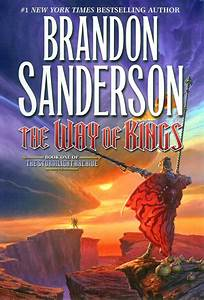 Brandon Sanderson – The Way of Kings – SFF Book Reviews
