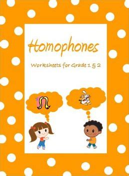 homophones worksheets for grade 1 2 3 by rituparna