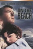 On the Beach (1959) - Rotten Tomatoes