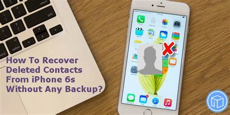 recover iphone photos after restore without backup recover deleted contacts from iphone 6s without any backup