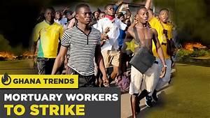 Ghana News Today: Mortuary Workers to Strike / Madina ...