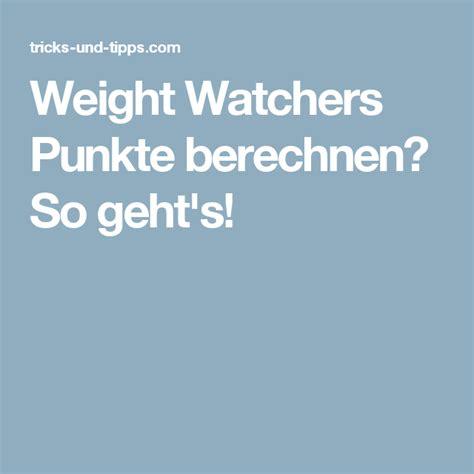 weight watchers punkte berechnen  gehts weight