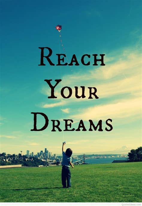 reaching dreams quotes quotesgram