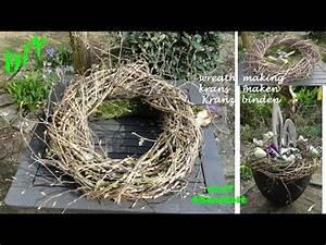 Kranz Aus ästen : diy fr hlings deko kranz binden mit zweige schnell einfach i krans maken i making a twig ~ Whattoseeinmadrid.com Haus und Dekorationen