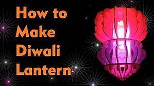 How to make Lantern for diwali - YouTube