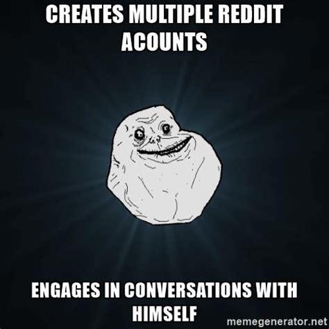 Dank Memes Reddit - forever alone on reddit dank memes dank meme