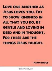 Quotes About Jesus Love One Another