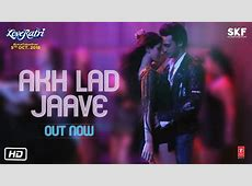 Akh Lad Jaave Song From Loveratri – FilmyMamacom