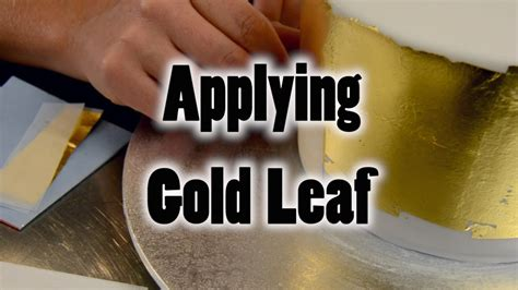 applying gold leaf   cake youtube