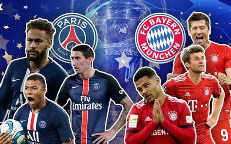 Lịch thi đấu và trực tiếp chung kết cúp c1 man city vs. Xem trực tiếp trận Bayern vs PSG, chung kết Cúp C1 ở đâu, mấy giờ?
