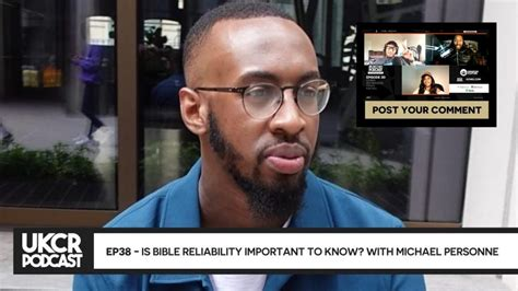 UKCR PODCAST - EP38 - IS BIBLE RELIABILITY IMPORTANT TO ...