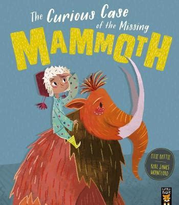 Book Reviews for The Curious Case of the Missing Mammoth