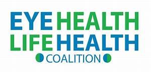 Eye Health Life Health Coalition Launches | Illinois ...