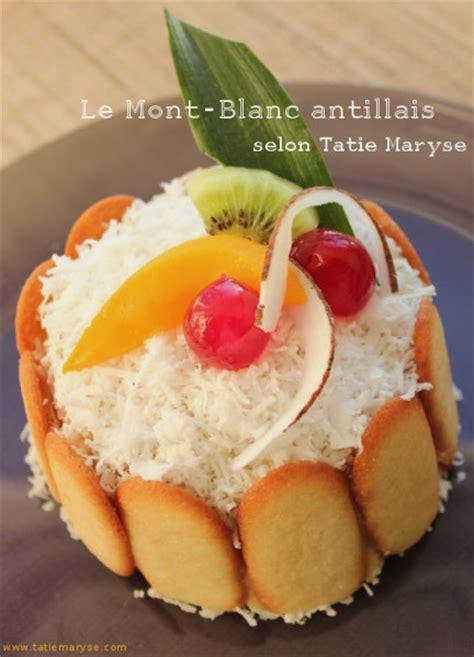 recette gateau mont blanc antillais le mont blanc antillais id 233 al pour les anniversaires