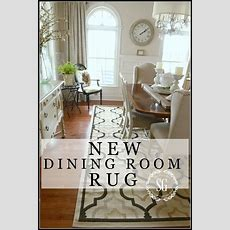 New Dining Room Rug  Stonegable