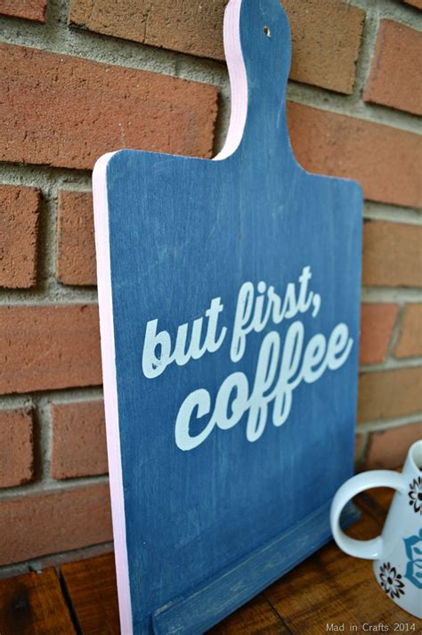 """A coffee sign to hang in that empty spot above your coffee bar! STENCILED """"BUT FIRST, COFFEE"""" SIGN Mad in Crafts"""