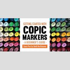 Getting Started With Copic Markers A Beginner's Guide