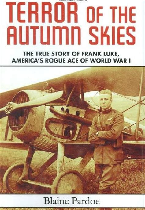 Jet & Prop By Falkeeins Terror Of The Autumn Skies  The True Story Of Frank Luke, America's