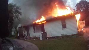 Well Involved House Fire Aggressive Attack
