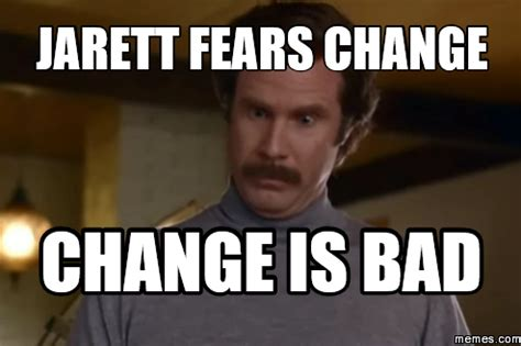 Memes About Change - home memes com