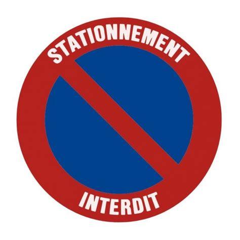 autocollant ou panneau rigide interdiction de stationner inenlevable