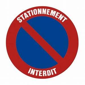 Panneau Interdit De Stationner : autocollant ou panneau rigide interdiction de stationner ~ Dailycaller-alerts.com Idées de Décoration