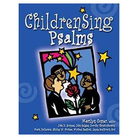 children sing psalms childrens  psalms orff