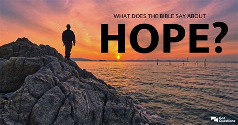 What does the Bible say about hope? | GotQuestions.org