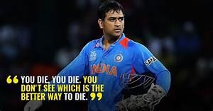 15 Mahendra Sin... Dhoni Retires Quotes