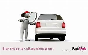 Choisir Une Voiture D Occasion : bien choisir sa voiture d 39 occasion ~ Medecine-chirurgie-esthetiques.com Avis de Voitures