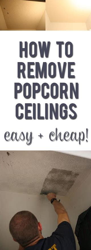 remove popcorn ceilings easy cheap tricks
