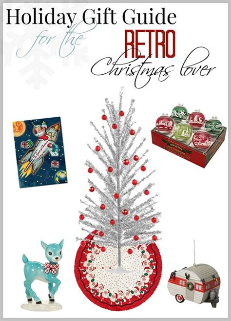 holiday gift guide for the retro christmas lover house