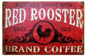 Red Rooster Brand Coffee Country Sign. 12″x18 ...