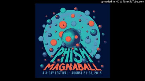 phish bathtub gin meaning phish quot bathtub gin quot magnaball 8 21 15