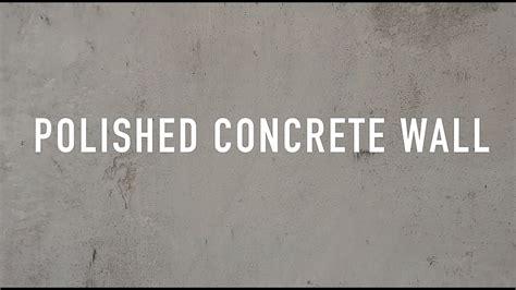 polished concrete wall