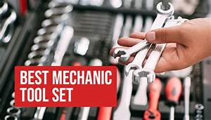 A Starters Guide To The Best Mechanic Tool Set