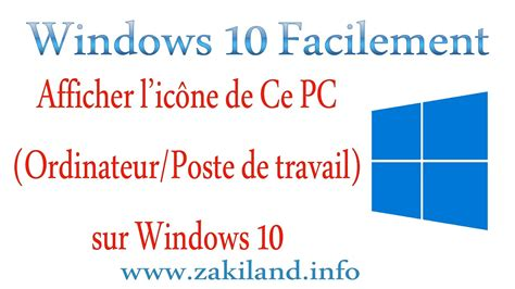 bureau windows 7 sur windows 8 windows 10 facilement tuto afficher l 39 icône ce pc