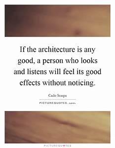 If the architec... Carlo Scarpa Quotes