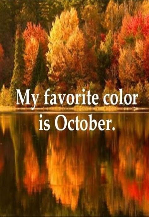 my favorite color is october positive quotes my favorite color is october