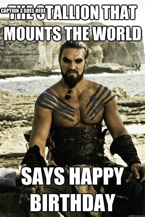Khal Drogo Meme - above it khal drogo memes quickmeme